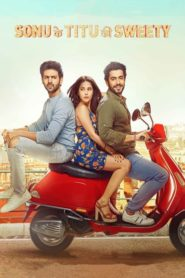 Sonu Ke Titu Ki Sweety (2018) Full Movie 1080p 720p Torrent Download