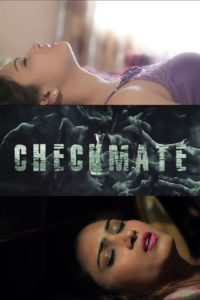 CHECKMATE – Love, Lust & Dhoka