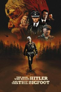 The Man Who Killed Hitler and Then the Bigfoot (2019) Dual Audio [Hindi-Eng] 1080p 720p Torrent Download