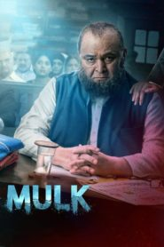 Mulk (2018) Full Movie 1080p 720p Torrent Download