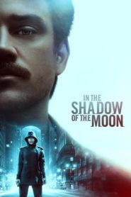 In the Shadow of the Moon (2019) Dual Audio [Hindi-Eng] 1080p 720p Torrent Download