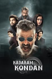 Kadaram Kondan (2019) Full Movie 1080p 720p Torrent Download