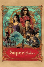 Super Deluxe (2019) Movie 1080p 720p Torrent Download