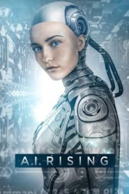 A.I. Rising (2019) Dual Audio [Hindi-Eng] 1080p 720p Torrent Download