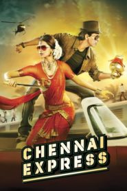Chennai Express (2013) Full Movie [Hindi-DD5.1] 720p BluRay Download