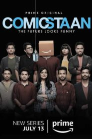 Comicstaan: Season 1 Cast, Release Date, Trailer, Full Episodes Download