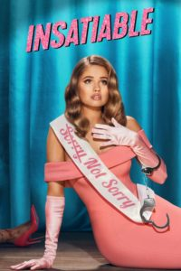 Insatiable Web Series [Hindi-Eng] 1080p 720p Torrent Download