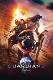 Guardians (2017) Full Movie [Hindi-Eng] 1080p 720p Torrent Download