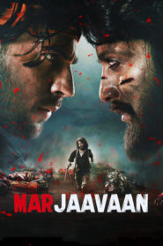 Marjaavaan (2019) Movie 1080p 720p Torrent Download