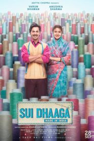 Sui Dhaaga – Made in India (2018) Full Movie 1080p 720p Torrent Download