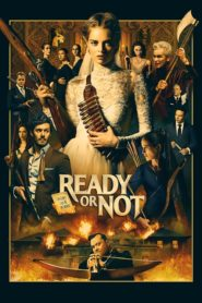 Ready or Not 2019 Dual Audio [Hindi-Eng] 1080p 720p Torrent Download