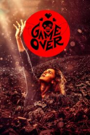 Game Over (2019) Movie 1080p 720p Torrent Download