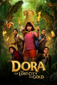 Dora and the Lost City of Gold 2019 Dual Audio [Hindi-Eng] 1080p 720p Torrent Download