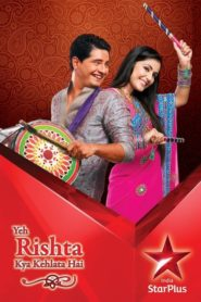 Yeh Rishta Kya Kehlata Hai (TV Series 2009) Cast, Release Date, Trailer, Full Episodes Download