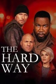 The Hard Way 2019 Dual Audio [Hindi-Eng] 1080p 720p Torrent Download
