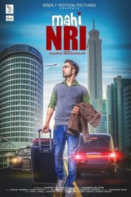 Mahi NRI (2017) Full Movie [Punjabi-DD5.1] 720p HDRip Download
