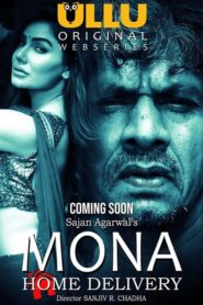 Mona Home Delivery Complete Hindi 720p Download