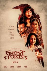 Ghost Stories 2019 [Hindi-English] 1080p 720p Torrent Download