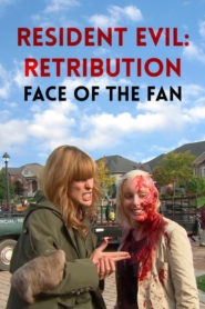 Resident Evil: Retribution – Face of the Fan