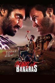 Guns of Banaras (2020) Movie Hindi Dubbed 1080p 720p Torrent Download