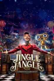 Jingle Jangle: A Christmas Journey (2020) Dual Audio [Hindi-Eng] 1080p 720p Torrent Download