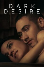 Dark Desire (2020) Web Series [Hindi-Eng] 1080p 720p Torrent Download