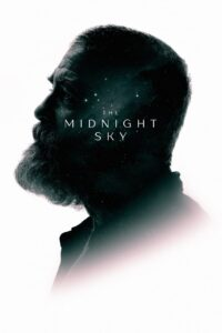 The Midnight Sky (2020) Full Movie, Torrent Download, Cast, Review, Release Date