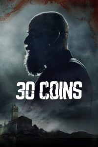 30 Coins (2020) TV Series, Torrent Download, Cast, Review, Release Date