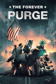 The Forever Purge (2021) Movie Dual Audio [Hindi-Eng] 1080p 720p Torrent Download