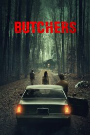 Butchers (2021) Movie Dual Audio [Hindi-Eng] 1080p 720p Torrent Download