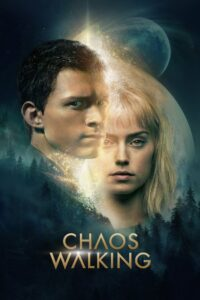 Chaos Walking (2021) [Eng-Hindi] 1080p 720p Torrent Download