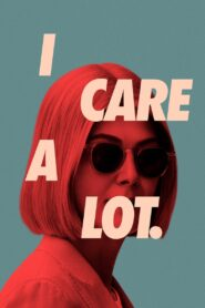 I Care a Lot (2021) Movie [Hindi-Eng] 1080p 720p Torrent Download
