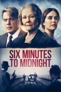 Six Minutes to Midnight (2020) Movie 1080p 720p Torrent Download