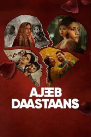 Ajeeb Daastaans (2021) Movie 1080p 720p Torrent Download