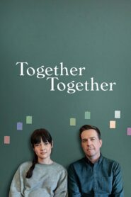 Together Together (2021) Movie Dual Audio [Hindi-Eng] 1080p 720p Torrent Download