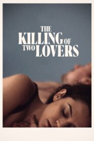 The Killing of Two Lovers (2021) Movie Dual Audio [Hindi-Eng] 1080p 720p Torrent Download