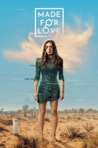 Made For Love (2021) Web Series Dual Audio [Hindi-Eng] 1080p 720p Torrent Download