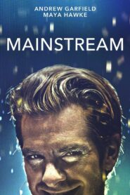 Mainstream (2021) Movie Dual Audio [Hindi-Eng] 1080p 720p Torrent Download