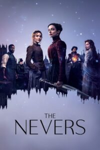 The Nevers (2021) Web Series Dual Audio [Hindi-Eng] 1080p 720p Torrent Download