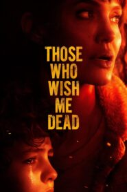 Those Who Wish Me Dead (2021) Dual Audio [Hindi-Eng] 1080p 720p Torrent Download