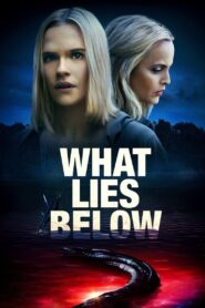 What Lies Below (2020) Movie 1080p 720p Torrent Download