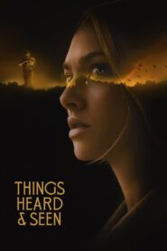 Things Heard & Seen (2021) Movie Dual Audio [Hindi-Eng] 1080p 720p Torrent Download
