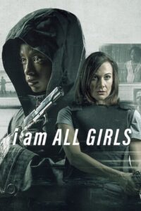 I Am All Girls (2021) Movie Dual Audio [Hindi-Eng] 1080p 720p Torrent Download