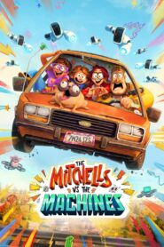 The Mitchells vs. The Machines (2021) Movie Dual Audio [Hindi-Eng] 1080p 720p Torrent Download
