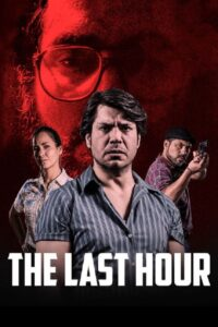 The Last Hour (2021) Movie Dual Audio [Hindi-Eng] 1080p 720p Torrent Download