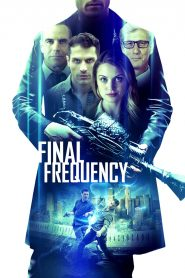 Final Frequency (2021) Movie Dual Audio [Hindi-Eng] 1080p 720p Torrent Download
