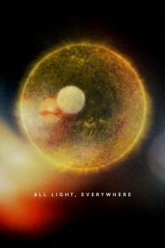 All Light, Everywhere (2021) Movie Dual Audio [Hindi-Eng] Torrent Download