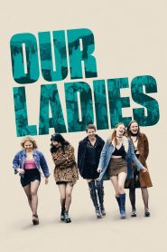 Our Ladies (2021) Movie Dual Audio [Hindi-Eng] Torrent Download