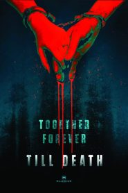 Till Death (2021) Movie Dual Audio [Hindi-Eng] Torrent Download