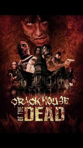Crack House of the Dead (2021) Movie Dual Audio [Hindi-Eng] 1080p 720p Torrent Download
